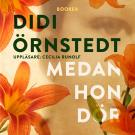 Cover for Medan hon dör