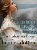 Cover for Fru Catharina Boije och hennes döttrar