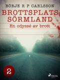 Cover for Brottsplats Sörmland.2, En odyssé av brott
