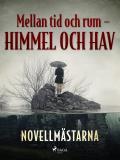 Cover for Mellan tid och rum – himmel och hav