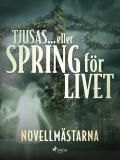 Cover for Tjusas ... eller spring för livet