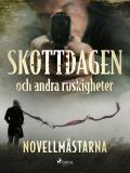 Cover for Skottdagen och andra ruskigheter