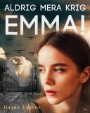 Cover for Aldrig mera krig,  Emma!