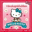 Cover for Hello Kitty - Vänskapsklubben