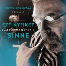 Cover for Ett nyfiket sinne. Claes Anderssons liv
