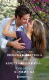 Cover for Prinsessa karkuteillä / Kenet taakseen jättää... / Kunniavelka