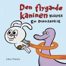 Cover for Den flygande kaninen hjälper en dinosaurie