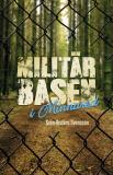 Cover for Militärbasen i Minnared