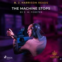Cover for B. J. Harrison Reads The Machine Stops