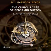 Cover for B. J. Harrison Reads The Curious Case of Benjamin Button