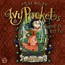 Cover for Ge mig Ivy Pockets huvud på ett fat