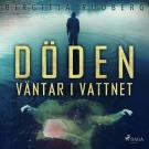 Cover for Döden väntar i vattnet