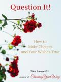 Cover for Question it! How to Make Choices and Your Wishes True
