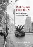 Cover for Den beväpnade freden: Språk och politik i det delade Tyskland