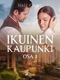 Cover for Ikuinen kaupunki – osa 3