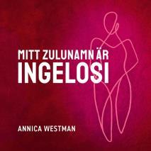 Cover for Mitt zulunamn är Ingelosi