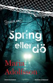 Cover for Spring eller dö