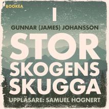 Cover for I Storskogens skugga