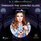 Cover for B. J. Harrison Reads Through the Looking-Glass