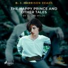 Cover for B. J. Harrison Reads The Happy Prince and Other Tales