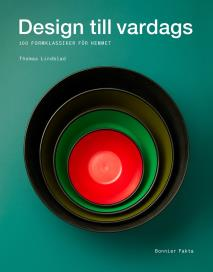 Cover for Design till vardags : 100 formklassiker för hemmet