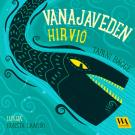 Cover for Vanajaveden hirviö