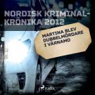 Cover for Martina blev dubbelmördare i Värnamo