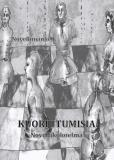 Cover for Kuoriutumisia: Novellikokoelma