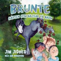 Cover for  Brunte : Hästen som bajsar på barn