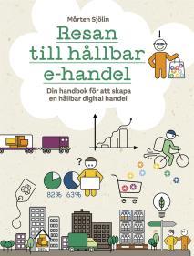 Cover for Resan till en hållbar e-handel, Din handbok för att skapa en hållbar digital handel