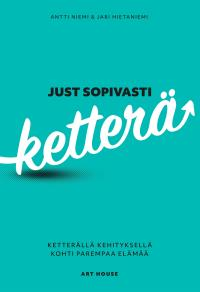 Cover for Just sopivasti ketterä