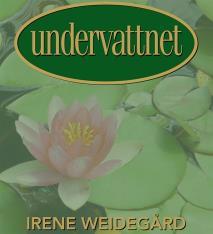 Cover for Undervattnet : En magisk livsresa
