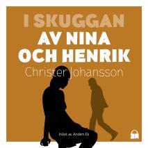 Cover for I skuggan av Nina och Henrik