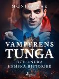Cover for Vampyrens tunga och andra hemska historier