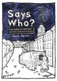 Cover for Says Who: FROM IMITATOR TO INNOVATOR AND WHAT'S MATH GOT TO DO WITH IT
