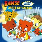 Cover for Bamse - Jag lär mig om att få ett syskon