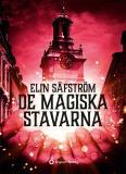 Cover for De magiska stavarna