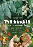 Cover for Pähkinöitä omasta puutarhasta