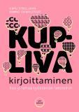 Cover for Kupliva kirjoittaminen