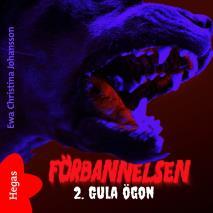 Cover for Förbannelsen Del 2 - Gula ögon