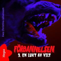 Cover for Förbannelsen Del 3 - En lukt av vilt