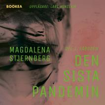 Cover for Den sista pandemin - Del 1. Fäboden