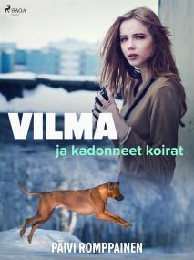 Cover for Vilma ja kadonneet koirat