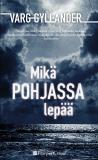 Cover for Mikä pohjassa lepää