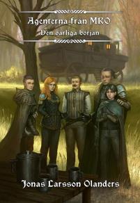 Cover for Agenterna från MRO - Den oärliga början