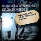 Cover for Miljonrånet på motorvägen på Fyn