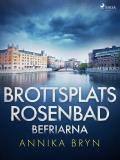 Cover for Brottsplats Rosenbad: befriarna