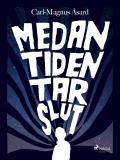 Cover for Medan tiden tar slut
