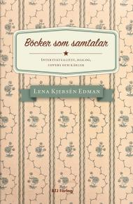 Cover for Böcker som samtalar. Intertextualitet, dialog, covers och kärlek