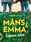 Cover for Måns och Emma : komma nära